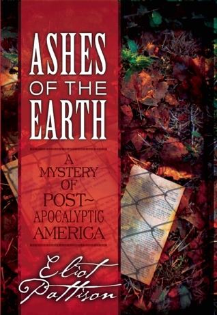 Ashes of the Earth by Eliot Pattison