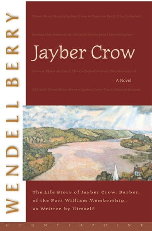 Jayber Crow: A Novel: A Novel