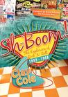 Sh-Boom!: The Explosion of Rock 'n' Roll (1953-1968)