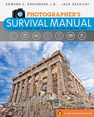 Photographer's Survival Manual by Edward C. Greenberg
