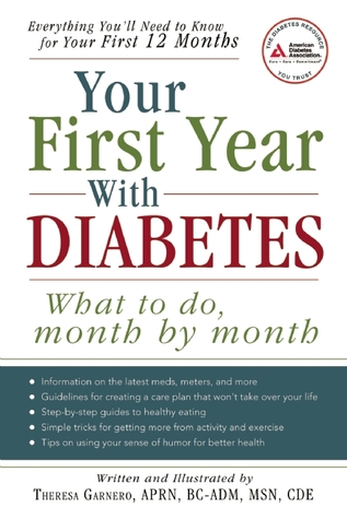 Your First Year with Diabetes: What To Do, Month by Month