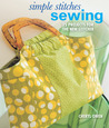 Simple Stitches: Sewing: 25 Projects for the New Stitcher
