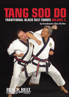 Tang Soo Do: Traditional Black Belt Forms, Vol. 2
