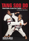 Tang Soo Do: Traditional Black Belt Forms, Vol. 1