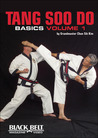 Tang Soo Do Basics, Vol. 1