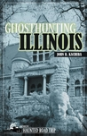Ghosthunting Illinois (America's Haunted Road Trip)