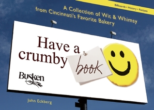 Have a Crumby Book by John Eckberg