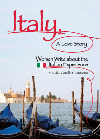 Italy, A Love Story by Camille Cusumano