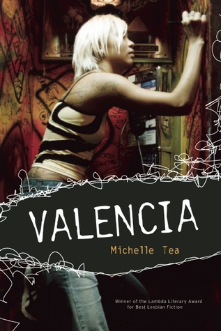Valencia by Michelle Tea