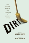 Dirt by Mindy Lewis