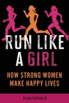 Run Like a Girl: ...