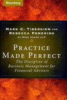 Practice Made Perfect: The Discipline of Business Management for Financial Advisers