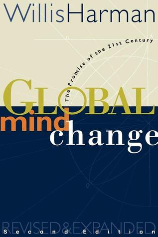 Global Mind Change: The Promise of the 21st Century (BK Currents)
