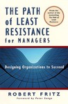 The Path of Least Resistance for Managers