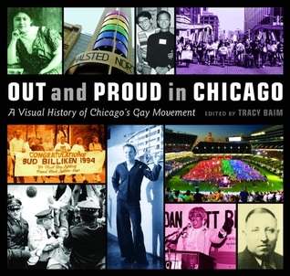 Out and Proud in Chicago by Tracy Baim