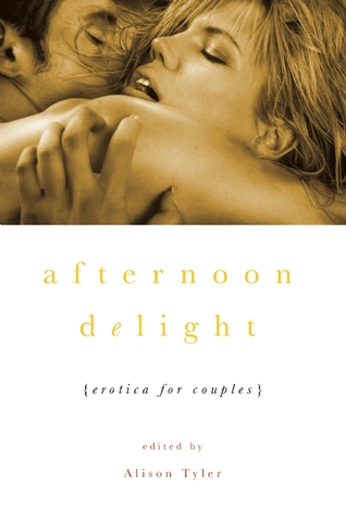 Afternoon Delight by Alison Tyler