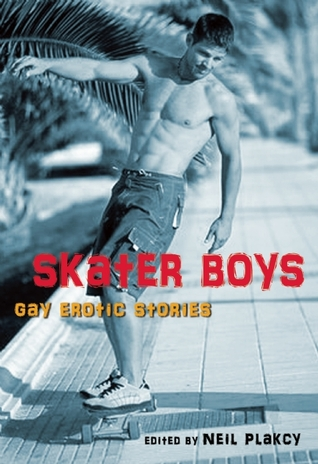 Skater Boys by Neil S. Plakcy
