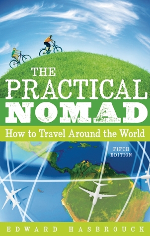 The Practical Nomad by Edward Hasbrouck