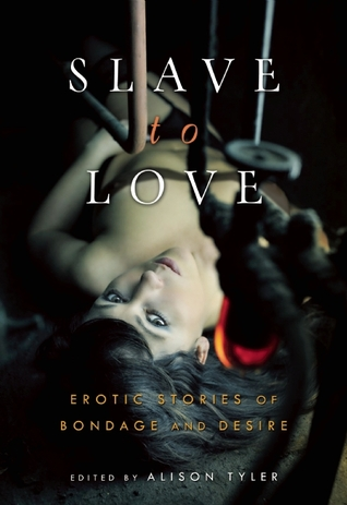 Slave to Love by Alison Tyler