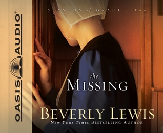 The Missing by Beverly  Lewis