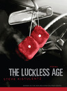 The Luckless Age