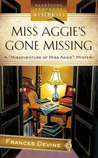 Miss Aggie's Gone Missing (Misadventure of Miss Aggie #1)