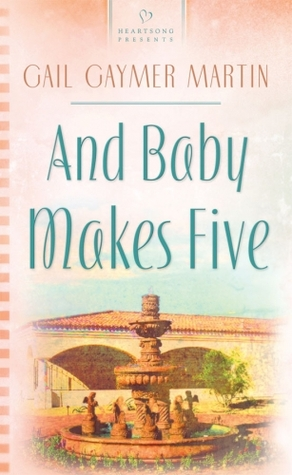 And Baby Makes Five (Monterey Peninsula #1)