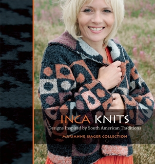 Inca Knits by Marianne Isager