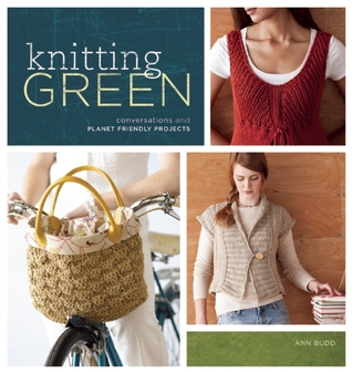 Knitting Green by Ann Budd
