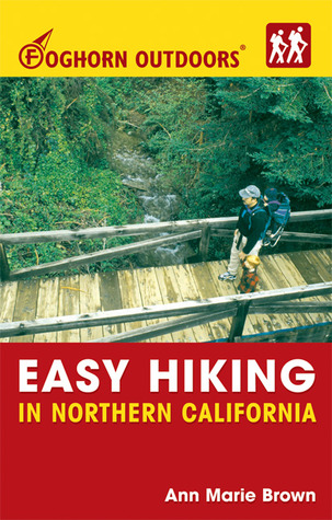 Foghorn Outdoors Easy Hiking in Northern California