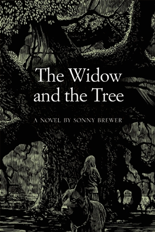 The Widow and the Tree by Sonny Brewer