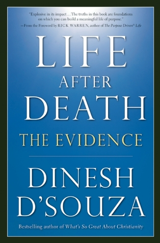Life After Death by Dinesh D'Souza