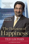 The Business of Happiness by Ted Leonsis