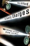 The Cavalry Charges: Writings on Books, Film and Music