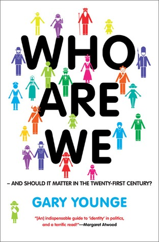 Who Are We—And Should It Matter in the 21st Century? by Gary Younge