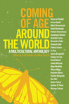 Coming of Age Around the World: A Multicultural Anthology