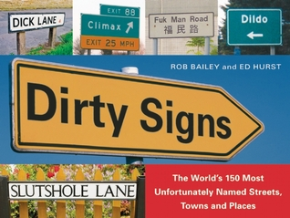 Dirty Signs by Rob Bailey