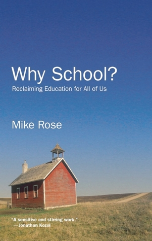 Why School? by Mike Rose