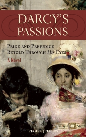 Darcy's Passions by Regina Jeffers