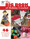 Big Book of Holiday Crochet
