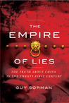 Empire of Lies: The Truth about China in the Twenty-First Century
