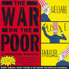 The War on the Poor: A Defense Manual