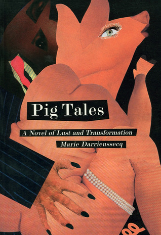 Pig Tales by Marie Darrieussecq