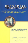 Universal Health Care: What the United States Can Learn from the Canadian Experience