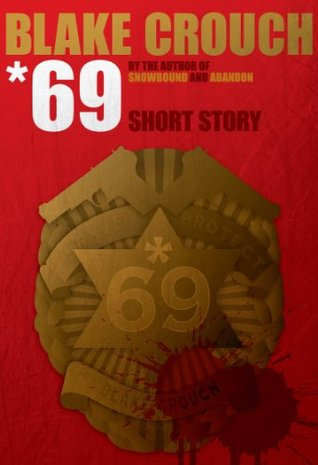 *69 by Blake Crouch