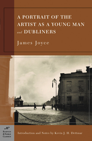 A Portrait of the Artist as a Young Man / Dubliners by James Joyce