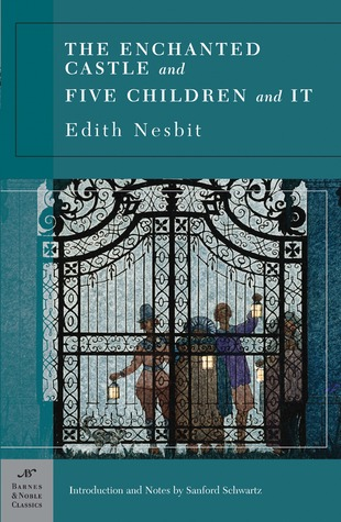 The Enchanted Castle and Five Children and It by E. Nesbit