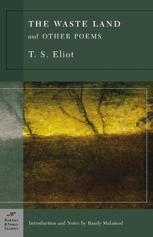 The Waste Land and Other Poems by T.S. Eliot