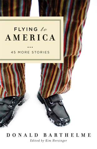 Flying to America by Donald Barthelme