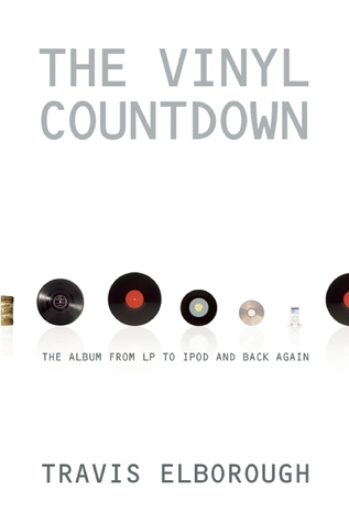 The Vinyl Countdown by Travis Elborough